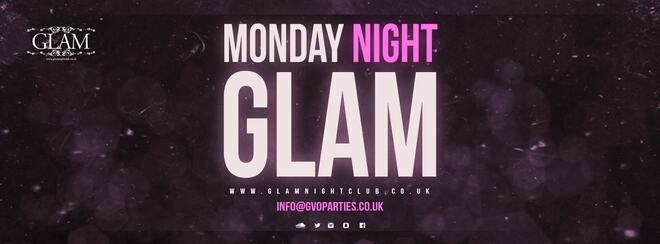 Monday Night Glam
