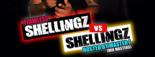 Flawless Presents: SHELLINGZ VS SHELLINGZ