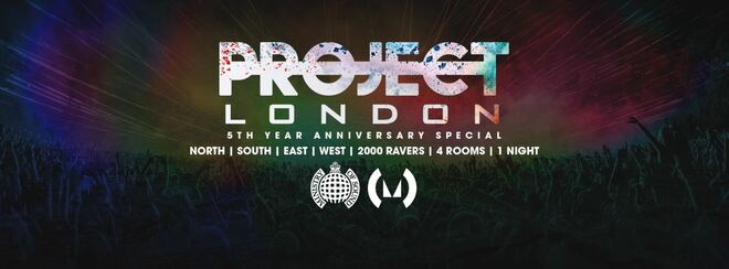 Project London 2017 - Ministry of Sound July 13th | Huge UK Headliner