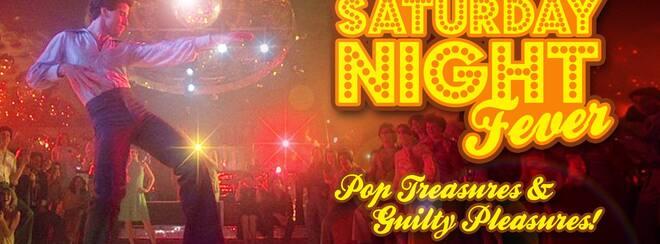 Saturday Night - Pop Treasures & Guilty Pleasures!