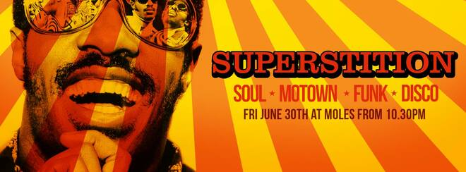 SUPERSTITION - Soul, Motown, Funk & Disco!