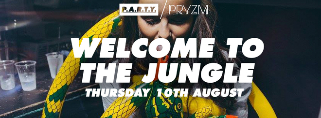 Welcome To The Jungle - PRYZM