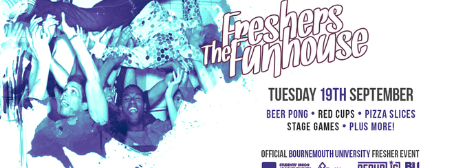 The Funhouse ▸ Bournemouth Freshers