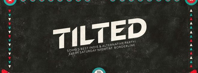 Tilted - Indie & Alternative Party
