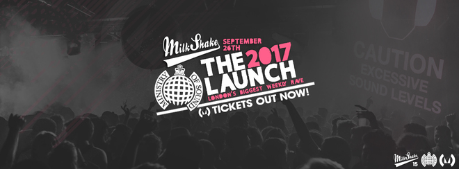 Ministry of Sound, Milkshake | The 2017 London Freshers Launch