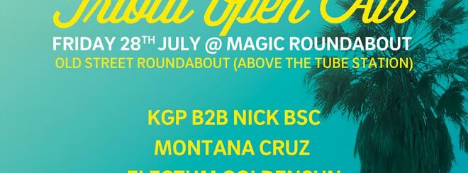 Tribal Open Air (free entry) + Afterparty