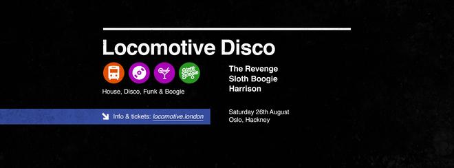 Locomotive Disco - The Revenge
