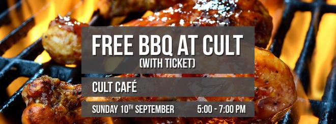 Free BBQ at Cult
