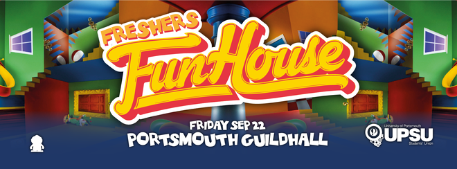 Freshers Fun House! (Free Tickets in ALL Freshers Packs!)
