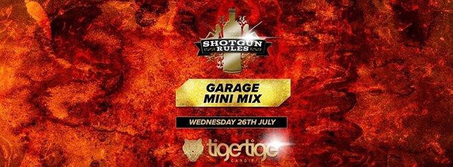 Shotgun Rules Garage Mini Mix Party Week