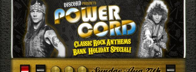 Discord presents: Powercord - Classic Rock Bank Holiday Special!