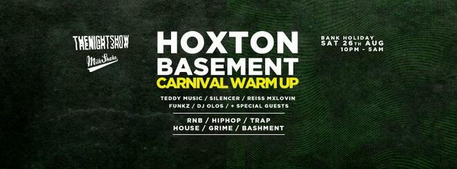 Milkshake Hoxton Basement Rave - HipHop, Trap Grime | Saturday August 26th