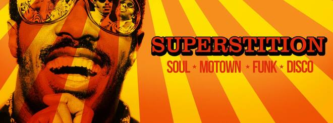 SUPERSTITION - Soul, Motown, Funk & Disco