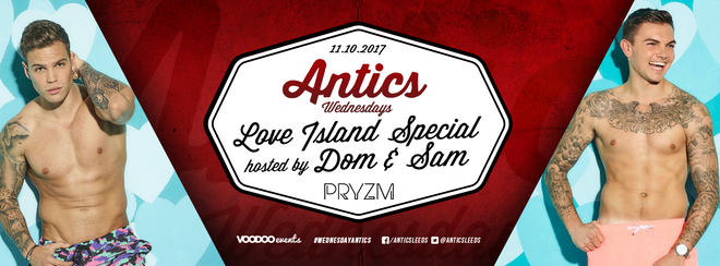 Antics Love Island Special with Dom and Sam