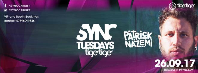 SYNC presents PATRICK NAZEMI @ Tiger Tiger