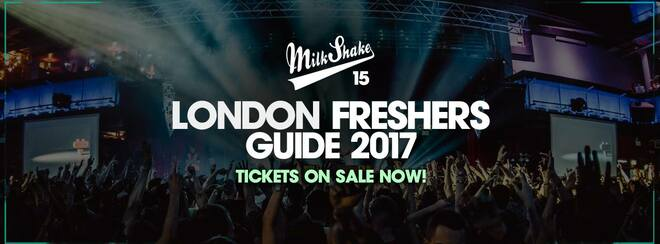 The Official Milkshake Freshers Guide 2017 - Tickets Out Now!