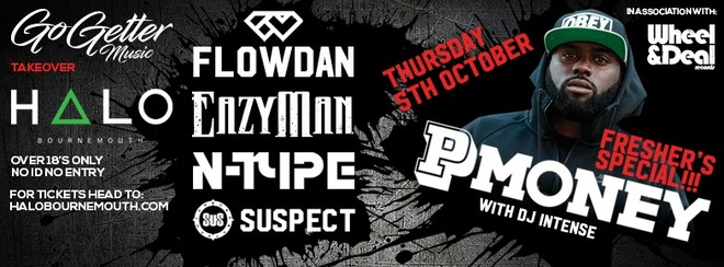 Halo Freshers Special presents P MONEY, FlowDan, EazyMan & more!