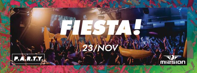 P.A.R.T.Y. | Fiesta - Mission