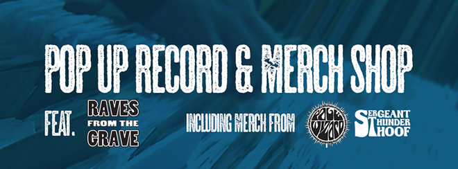 Pop Up Record & Music Merch Shop with Raves From The Grave