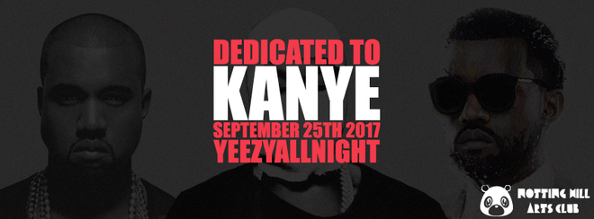 Dedicated To Kanye | #YeezyAllNight - September 25th 2017