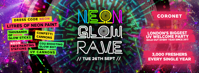 THE 2017 FRESHERS NEON GLOW RAVE - 200 Tickets Left!