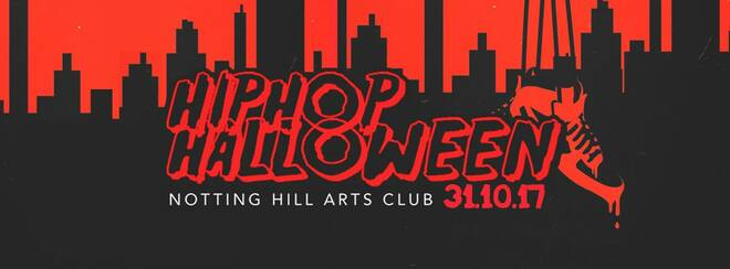 The HipHop Halloween | Tuesday 31st - Notting Hill Arts Club