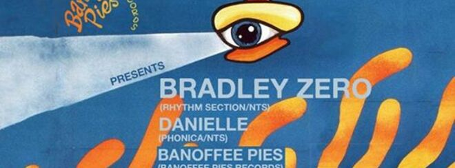 Banoffee Pies Presents: Bradley Zero
