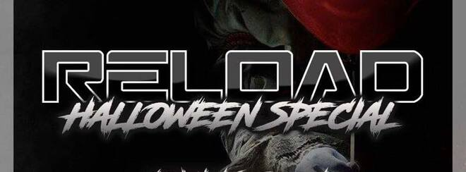 Reload Halloween Special 16+ at Starworks Warehouse