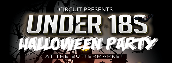 CIRCUIT – UNDER 18 HALLOWEEN PARTY