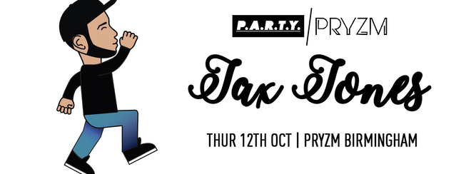 Jax Jones Takeover| PRYZM