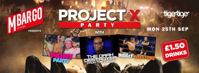 MBARGO MONDAYS Project X Party!