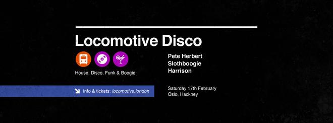 Locomotive Disco - Pete Herbert & Slothboogie