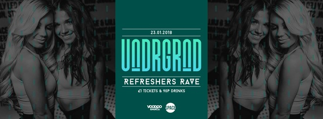 Underground – Tuesdays at Space – Refreshers Rave