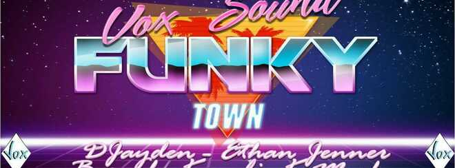 Vox Sound presents Funky Town