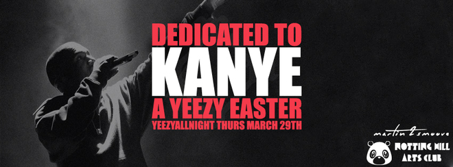 Dedicated To Kanye | #YeezyAllNight - Easter Thursday!