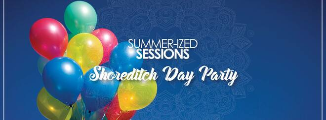 Summerized Shoreditch Day Party
