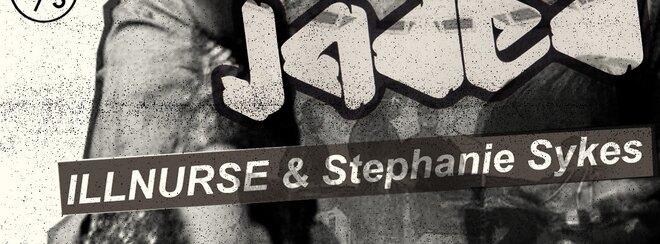 Jaded with Illnurse & Stephanie Sykes