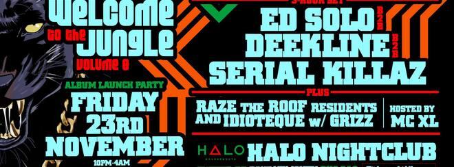Welcome To The Jungle ft Ed Solo, Deekline & Serial Killaz