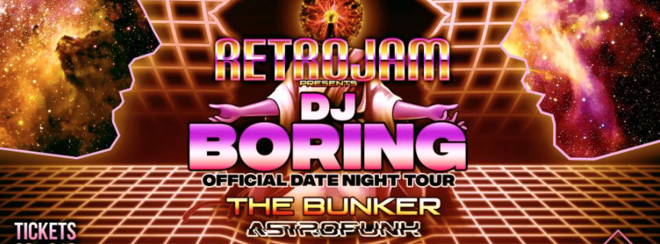 Date Night with DJ Boring: Retrojam Southampton – TONIGHT