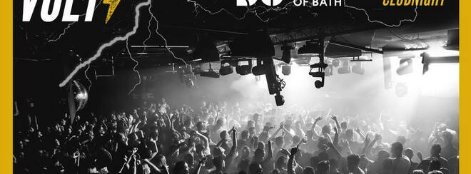 VOLT / The SU University Of Bath – Official Club Night!