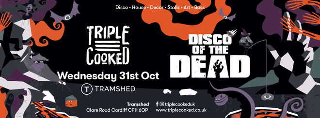 Triple Cooked: Cardiff | Disco of the Dead