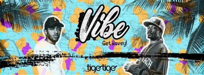 VIBE Cardiff ll 12th Oct ll Tiger Tiger