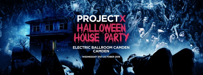 The Project X Halloween House Party! First 200 Tickets £5!