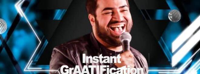 Aatif Nawaz : Instant GrAATIFication