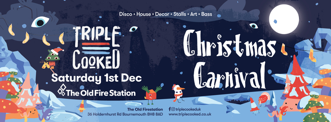 Triple Cooked: Bournemouth | Christmas Carnival