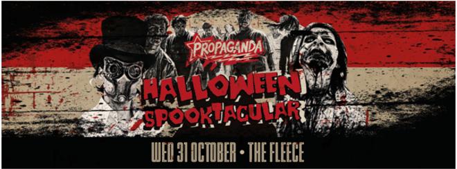 Propaganda Bristol – Halloween Spooktacular!