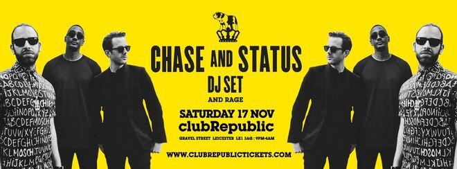 Chase & Status at Club Republic