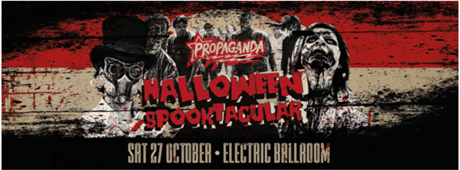Propaganda London – Halloween Spooktacular!