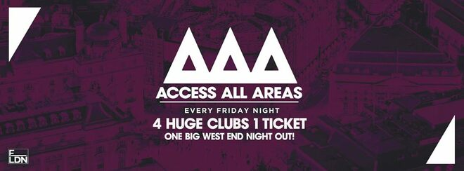 Access All Areas – The Ultimate Night Out | £5 Tickets £3.50 Drinks!