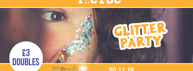 TIC TOC Fridays // Glitter party